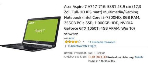 Acer Aspire 7 A717-71G-58R1 Multimedia/Gaming Notebook (17,3 Zoll,  i5-7300HQ, 8GB RAM, 256GB SSD, 1.000GB HDD, NVIDIA GeForce GTX 1050Ti 4GB VRAM, Win 10) - jetzt 14% billiger