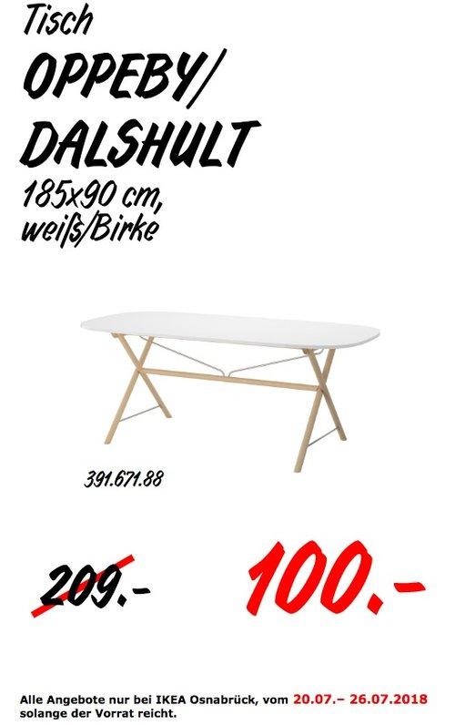 IKEA Osnabrück  OPPEBY/DALSHULT Tisch - jetzt 52% billiger
