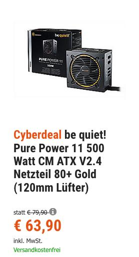 be quiet! Pure Power 11 500 Watt CM ATX V2.4 Netzteil 80+ Gold (120mm Lüfter) - jetzt 10% billiger