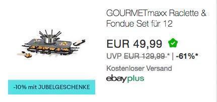 Ebay - 10% Rabatt auf ausgewählte Artikel bis zum 19.12.18: z.B. GOURMETmaxx Raclette & Fondue Set für 12 Personen - jetzt 10% billiger