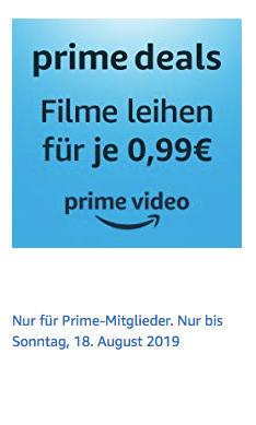 Amazon Prime Video: 10 Filme für je 0,99€ zum Ausleihen, gilt bis 18.08.19 - jetzt 60% billiger